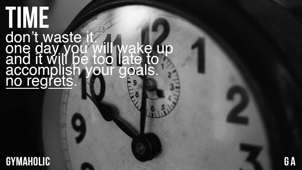Time, Don't Waste It.