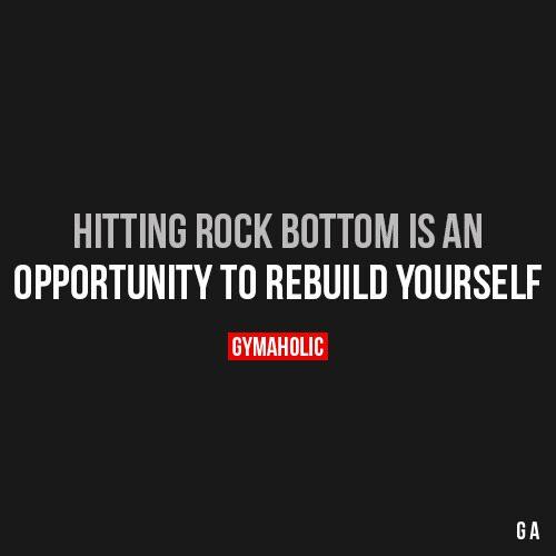Hitting Rock Bottom Is