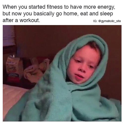 When you started fitness to have more energy