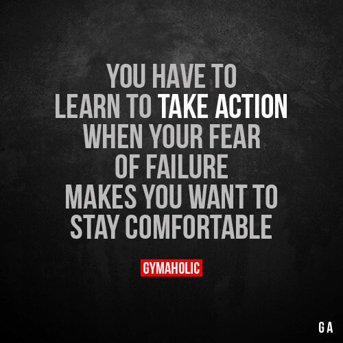 You have to learn to take action