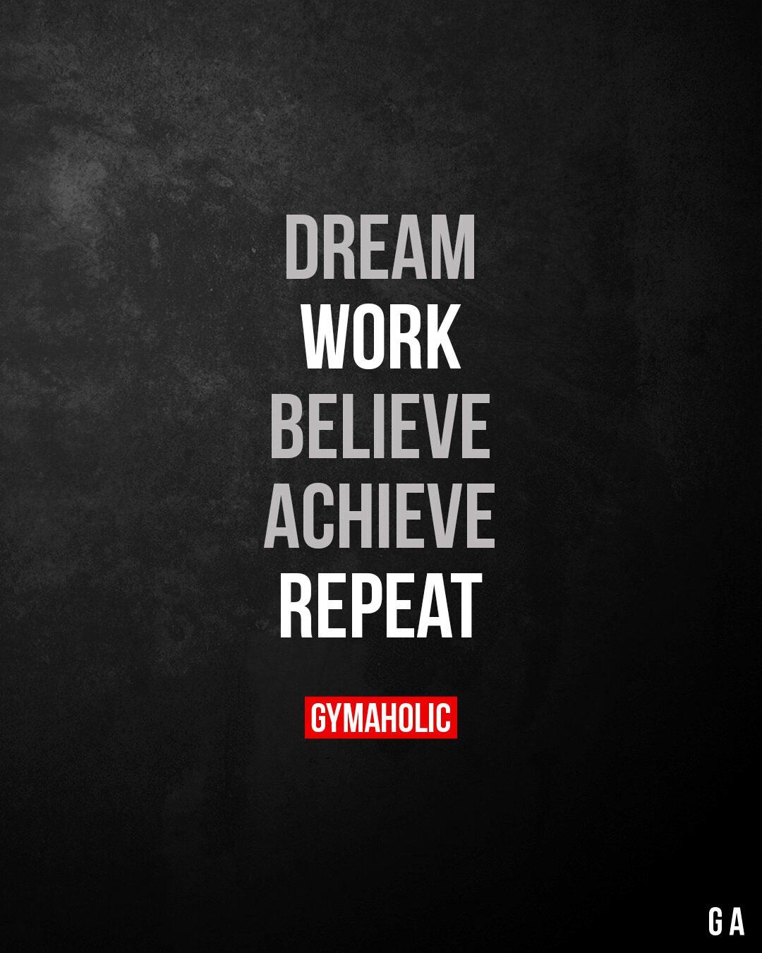 Dream. Work. Believe.