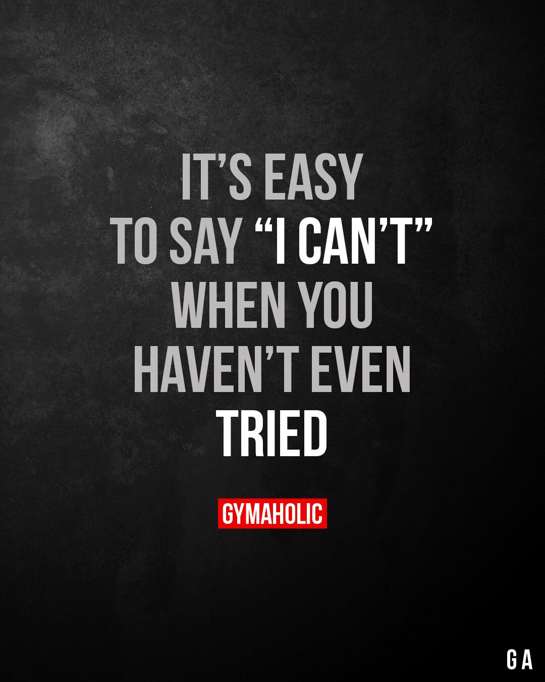 """It's easy to say """"I can't"""""""