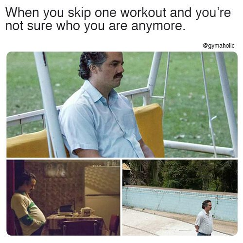 When you skip one workout