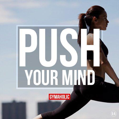 Push Your Mind